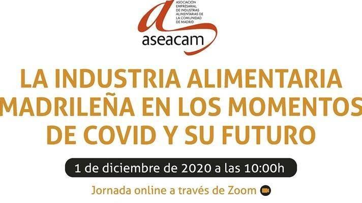 La industria alimentaria madrileña en los momentos de COVID y su futuro