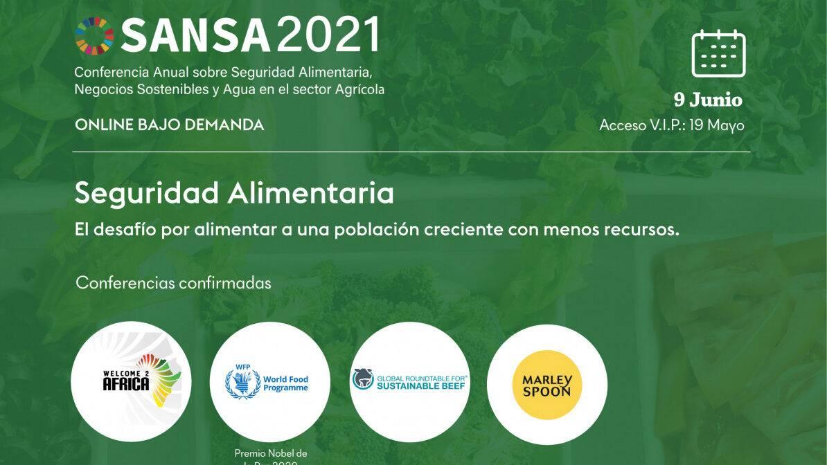 SANSA 2021: Conferencia Anual en Seguridad Alimentaria, Negocios Sostenibles y Agua