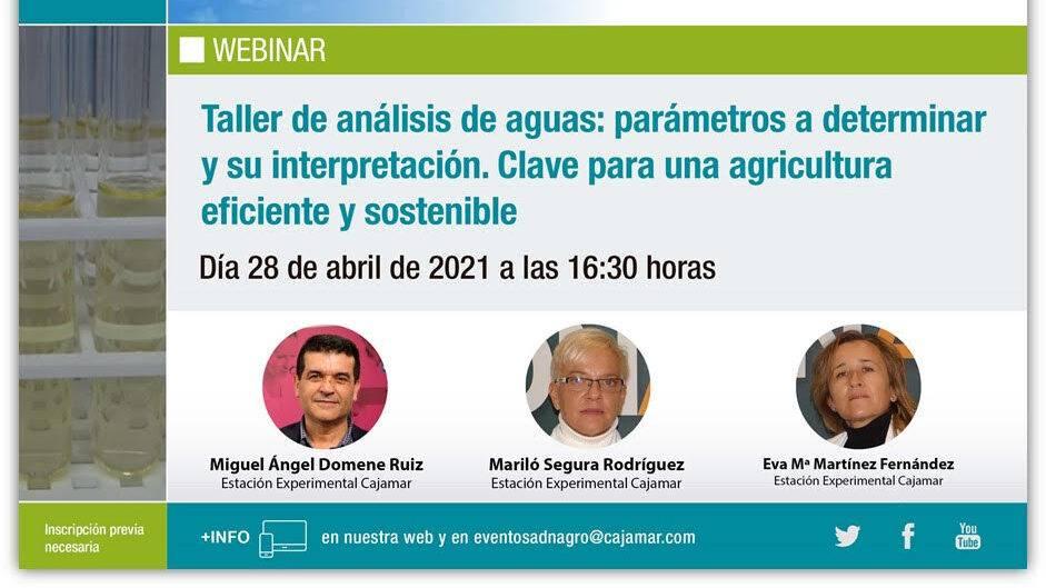 Taller de análisis de aguas: parámetros a determinar y su interpretación. Clave para una agricultura eficiente y sostenible