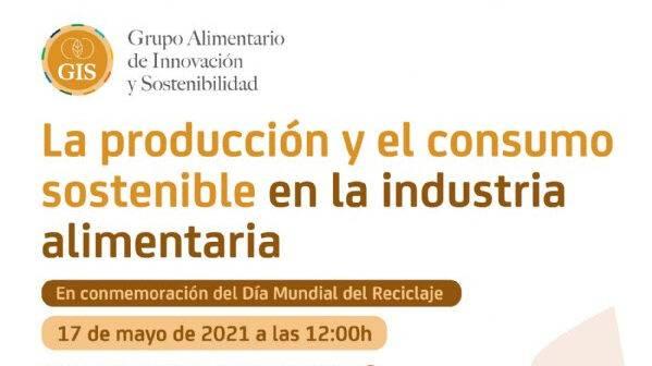 La producción y el consumo sostenible en la industria alimentaria