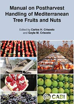 Manual on Postharvest Handling of Mediterranean Tree Fruits and Nuts
