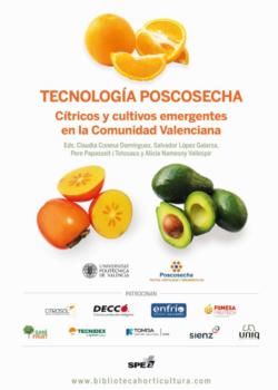 Tecnología Poscosecha – Cítricos y cultivos emergentes en la CV