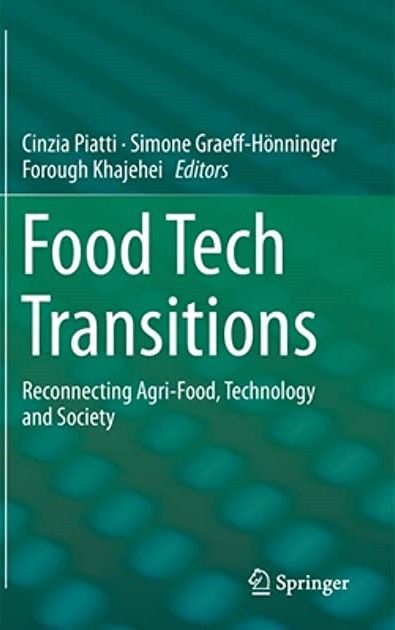 Food Tech Transitions - Reconnecting Agri-Food, Technology and Society