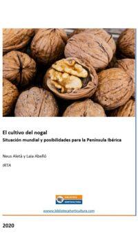 El cultivo del nogal - Situación mundial y posibilidades para la Península Ibérica