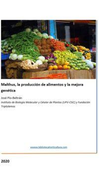 Malthus, la producción de alimentos y la mejora genética