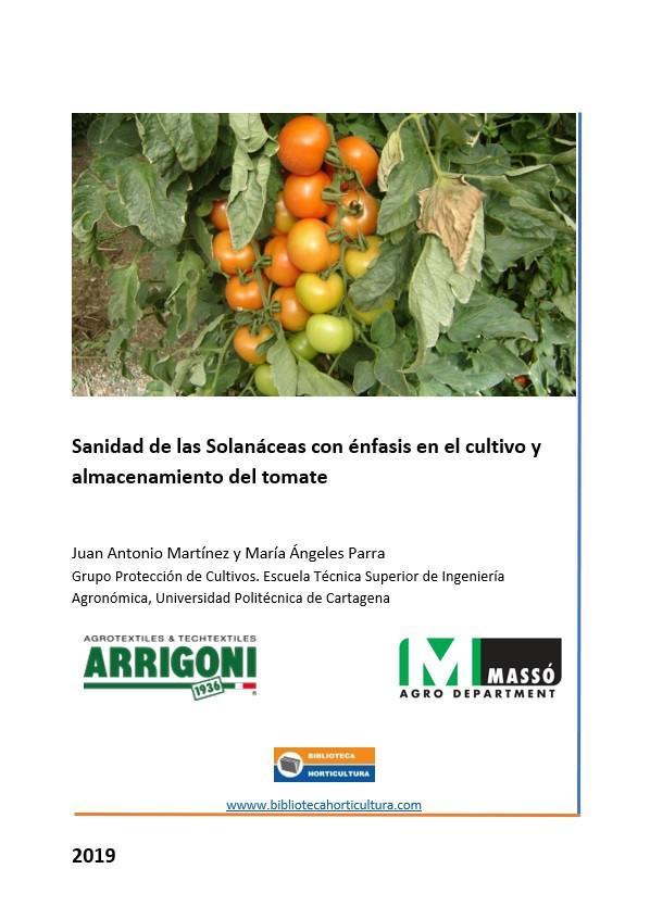 Sanidad de las Solanáceas con énfasis en el cultivo y almacenamiento del tomate