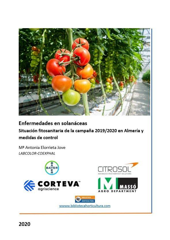 Enfermedades en solanáceas - Situación fitosanitaria de la campaña 2019/2020 en Almería y medidas de control