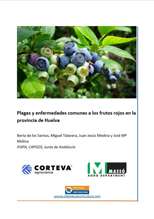 Plagas y enfermedades comunes a los frutos rojos en la provincia de Huelva