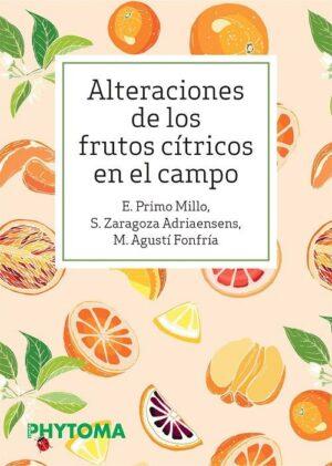Alteraciones de los frutos cítricos en el campo