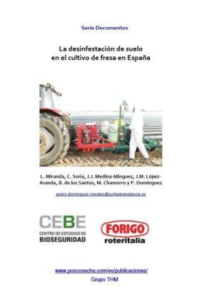 La desinfestación de suelo en el cultivo de fresa en España