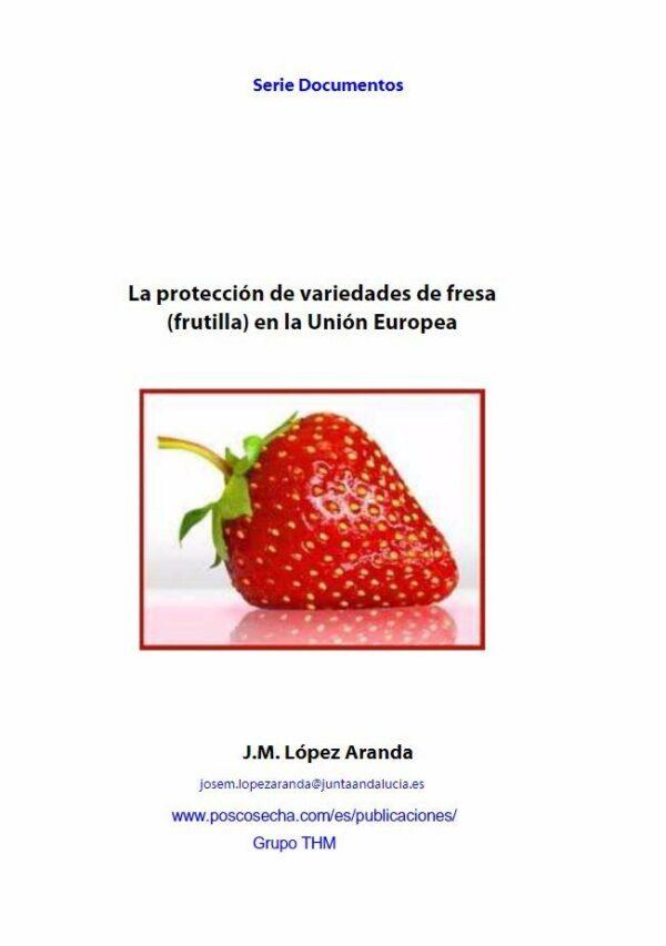 La oferta de variedades de fresa
