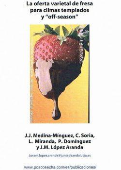 La oferta varietal de fresa para climas templados y 'off-season'