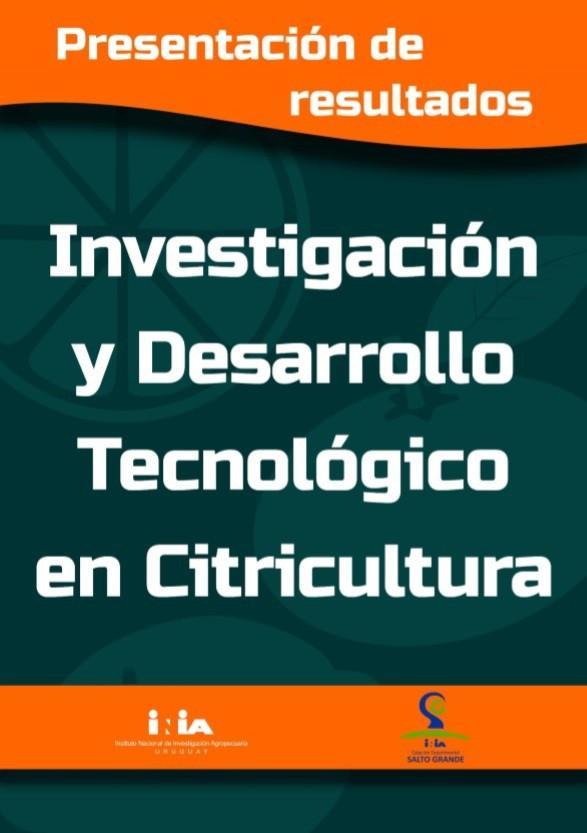 Investigación y desarrollo tecnológico en citricultura