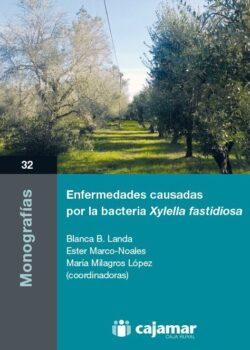 Enfermedades causadas por la bacteria Xylella fastidiosa