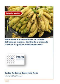 Soluciones a los problemas de calidad del plátano maduro