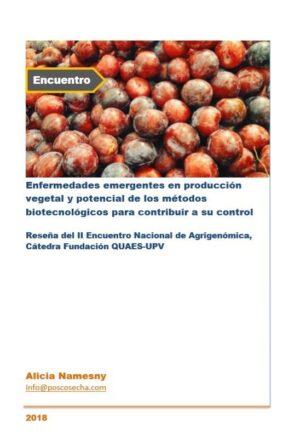 Enfermedades emergentes en producción vegetal y potencial de los métodos biotecnológicos para contribuir a su control