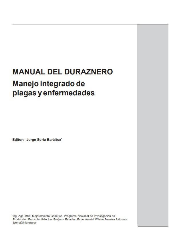 Manual del duraznero: manejo integrado de plagas y enfermedades