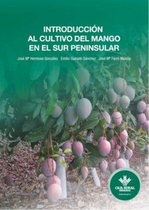 Introducción al cultivo del mango en el sur peninsular