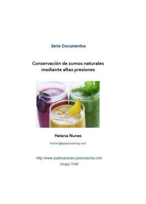 Conservación de zumos naturales mediante altas presiones