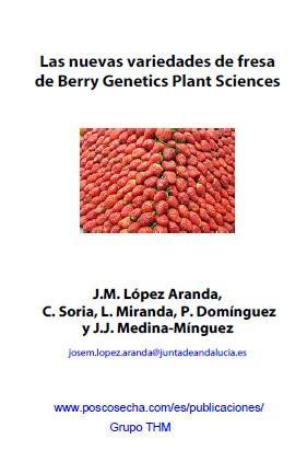 Las nuevas variedades de fresa de Berry Genetics Plant Sciences