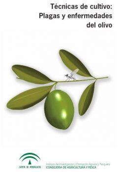 Técnicas de cultivo. Plagas y Enfermedades del olivo