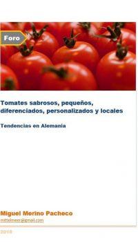 Tomates sabrosos, pequeños, diferenciados, personalizados y locales