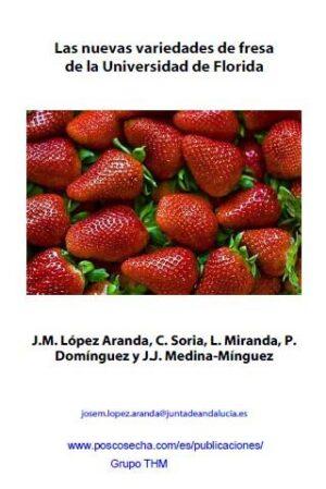 Las nuevas variedades de fresa de la Universidad de Florida