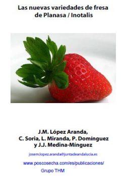 Las nuevas variedades de fresa de Planasa / Inotalis