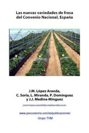 Las nuevas variedades de Fresa del Convenio Nacional, España