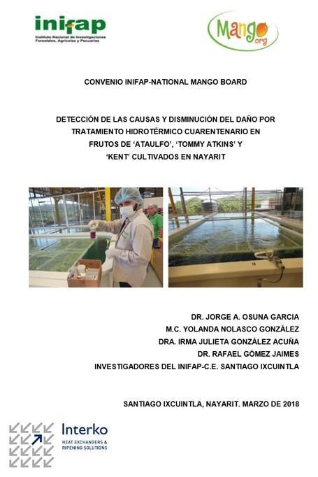 Detección de las causas y disminución del daño por tratamiento hidrotérmico cuarentenario en mangos