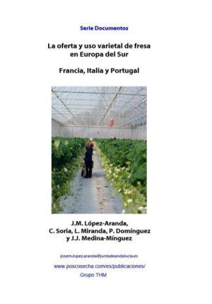 La oferta y uso varietal de fresa en Europa del Sur