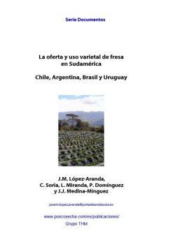 La oferta y uso varietal de fresa en Sudamérica