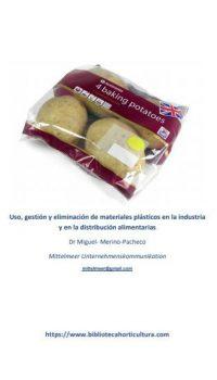 Uso, gestión y eliminación de materiales plásticos en la industria y en la distribución alimentaria