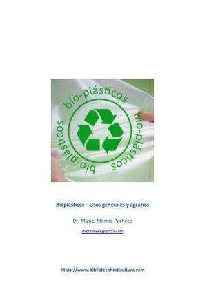 Bioplásticos – Usos generales y agrarios