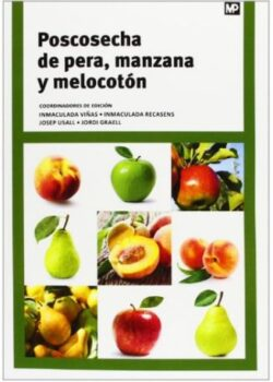 Poscosecha de pera, manzana y melocotón