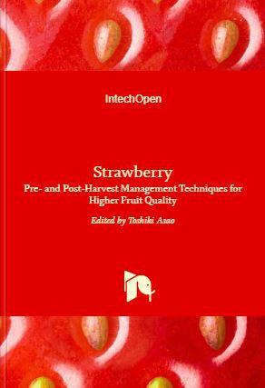 Strawberry - Pre- and Post-Harvest Management Techniques for Higher Fruit Quality