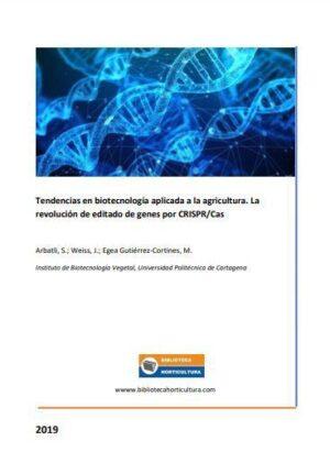 Tendencias en biotecnología aplicada a la agricultura