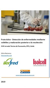 Fruta dulce - Detección de enfermedades mediante volátiles y maduración posterior a la recolección