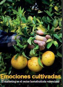 Emociones cultivadas - El marketing en el sector hortofrutícola