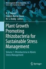 Plant Growth Promoting Rhizobacteria for Sustainable Stress Management - Volume 1: Rhizobacteria in Abiotic Stress Management