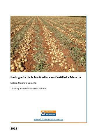 Radiografía de la horticultura en Castilla-La Mancha