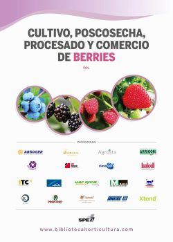 Cultivo, poscosecha, procesado y comercio de berries
